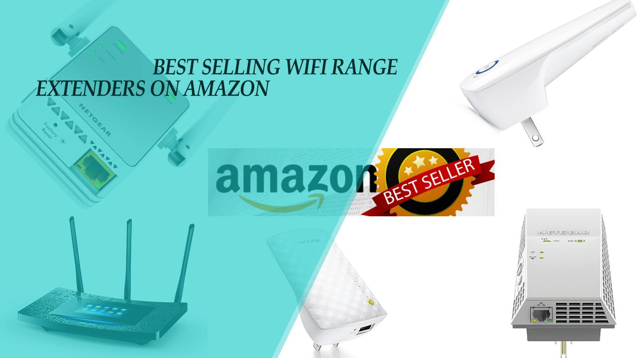 Best Selling Wifi Range Extenders 2017