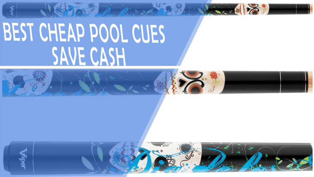 best cheap pool cues