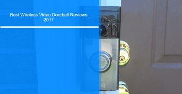 Best wireless video doorbell reviews 2017